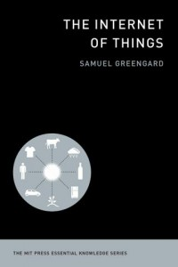 The-internet-of-things-by-Samuel-Greengard